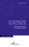 la Signature en Politique