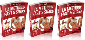 la Méthode Fast & Shake