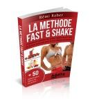 LA METHODE FAST & SHAKE : comment perdre du poids rapidement avec le jeûne intermittent et les shakes protéinés