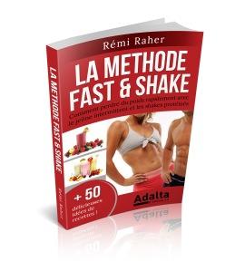 Les principes de la méthode Fast & Shake : fast-food 2.0, jeûne intermittent et cheat day pour perdre du poids rapidement