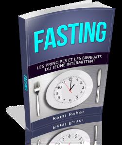 FASTING - les principes et les bienfaits du jeûne intermittent